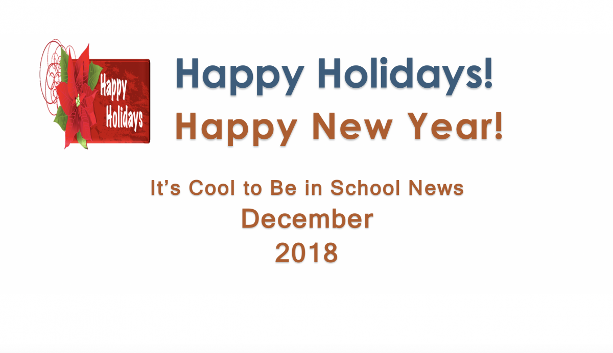 Thumbnail for It's Cool to Be in School News - December 2018 Attendance Newsletter