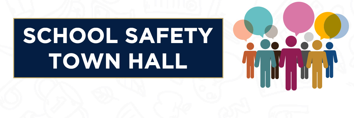 School Safety Town Hall