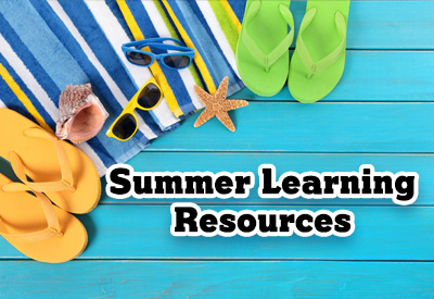 Thumbnail for Summer Learning Resources for Students and Parents