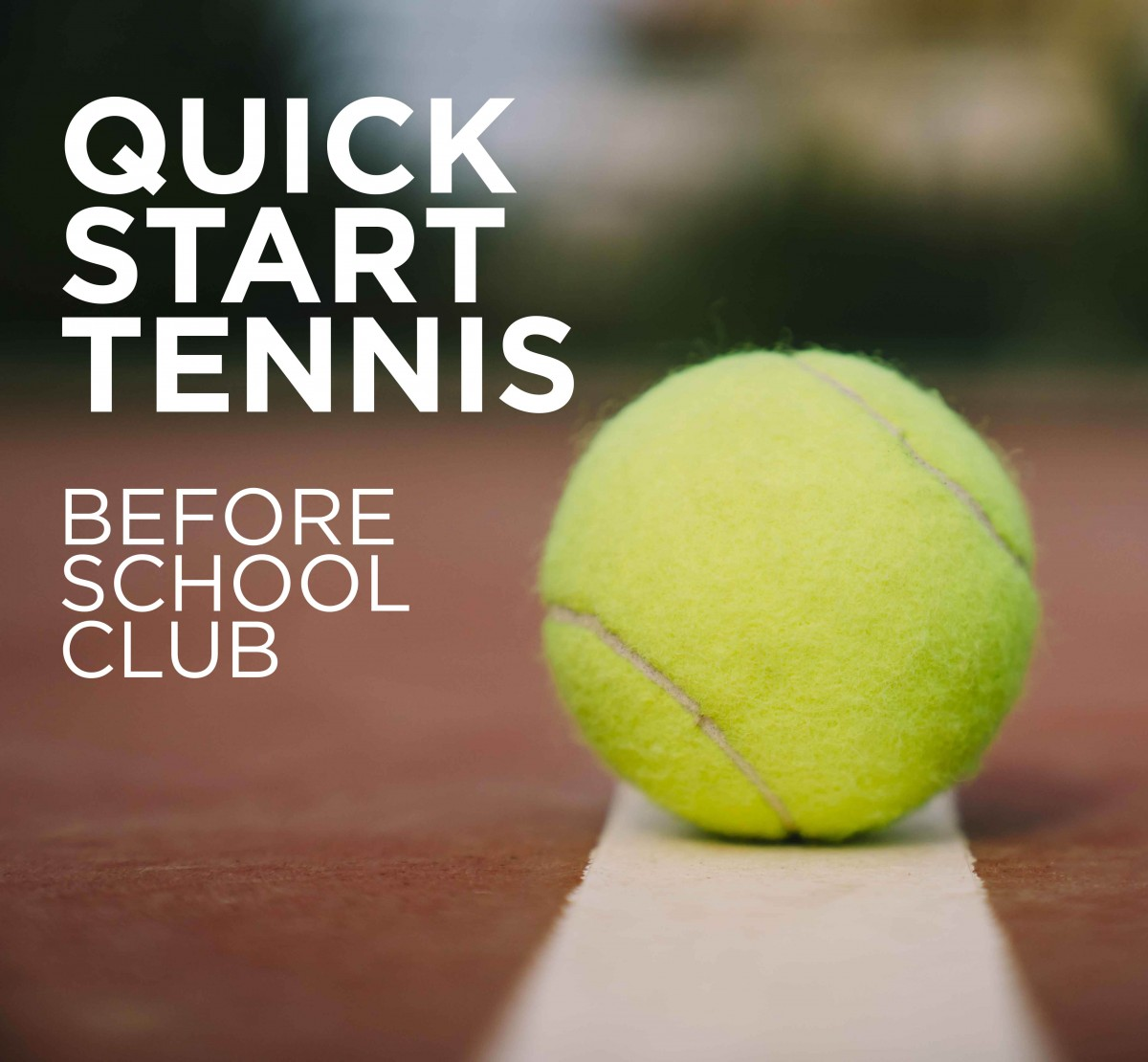 Thumbnail for Join the Quick Start Tennis Before School Club at Temple Hill!