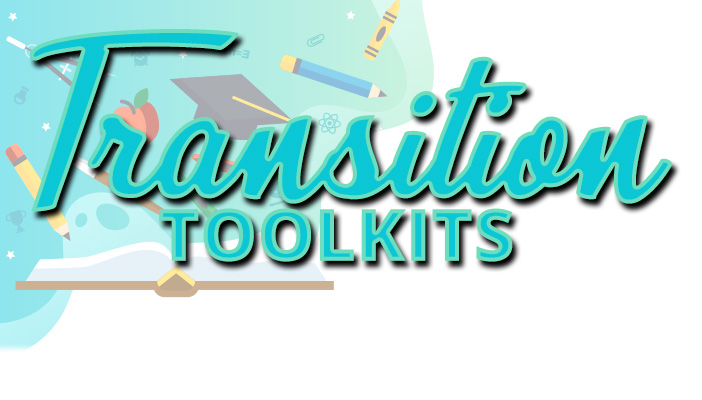 Thumbnail for Transition Toolkits for Parents: PreK-K, 5th-6th, and 8th-9th