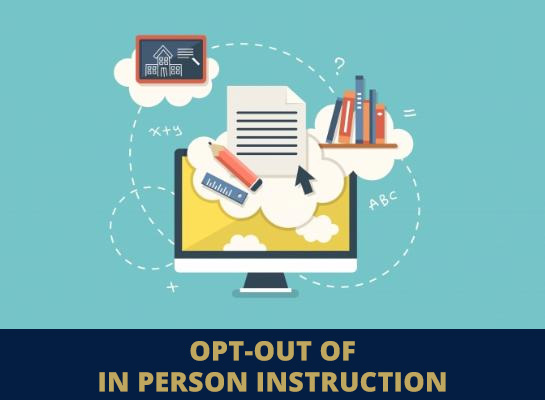 Thumbnail for Opt-Out for In-Person Instruction